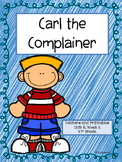 Carl the Complainer, Centers and Printables, 2nd Grade