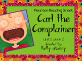 2nd Grade Reading Street Carl the Complainer 5.2
