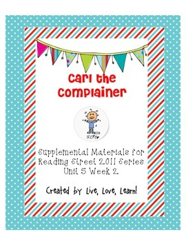 Carl the Complainer-Reading Street Supplemental Materials 2nd Grade