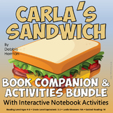 Carla's Sandwich Book Companion and Reading Activities Bundle