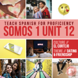 SOMOS Spanish 1 Unit 12: El cortejo (dating customs)