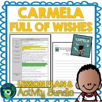 Carmela Full Of Wishes by Matt De La Pena Lesson Plan and Activities