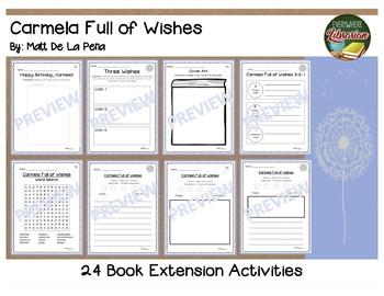 Carmela Full of Wishes by De La Pena 24 Book Extension Activities NO PREP