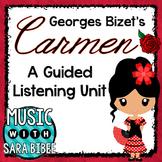 Carmen (Georges Bizet): A Guided Listening Unit