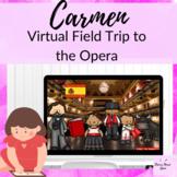 Carmen Virtual Field Trip Elementary Music Lesson about Opera