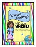 Carmen's Challenge WHO Lives WHERE? A Math Logic Activity Packet