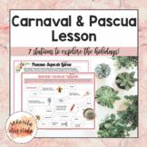 Carnaval and Pascua (Easter) Lesson