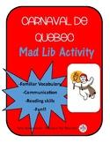 Carnaval de Québec - Mad Lib Activity - French Reading
