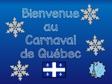 Carnaval de Quebec Powerpoint Ontario Core French Culture Activity