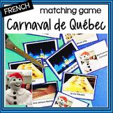 Carnaval de Québec – Québec Winter Carnival - French Matching Game