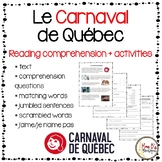 Carnaval de Québec - Reading Comprehension + Activities