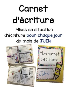 Carnet d'écriture-Juin