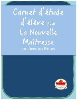 Carnet d'étude d'élève pour La Nouvelle Maîtresse par Dominique Demers