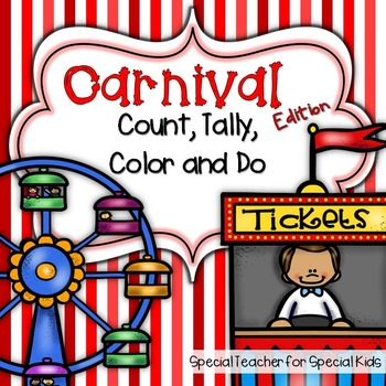 Carnival Edition * Color, Count, Tally & Do- Instant and Interactive Math