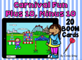 Carnival Fun ~ Plus 10, Minus 10~ BOOM Cards ~ Distance Learning