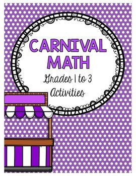Carnival Math Activity Packet {Grades 1, 2, 3}