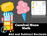 Carnival Math- Add/ Subtract Decimals DIFFERENTIATED!
