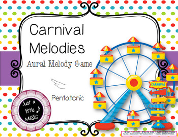 Carnival Melodies -- An Aural Melody Recognition Game {pentatonic}