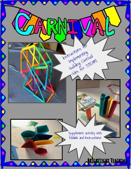 Carnival Ride STEAM Experiment: How do shapes help a structure complete its job?