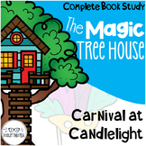 Carnival at Candlelight Guided Reading Magic Tree House Unit