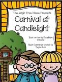 Carnival at Candlelight A Magic Tree House Book Companion