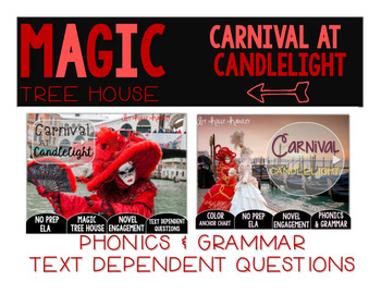 Carnival at Candlelight NO PREP Text Dependent Question BUNDLE