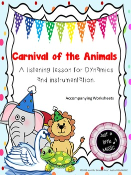 Carnival of the Animals Complete UNIT--focusing on dynamics & instrumentation