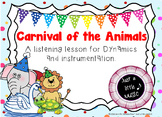 Carnival of the Animals Complete UNIT--focusing on dynamic