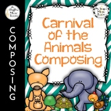 Carnival of the Animals Composing