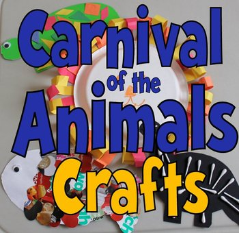 Carnival of the Animals Crafts