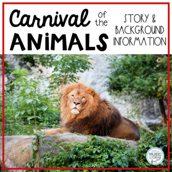 Carnival of the Animals - History & Background Information
