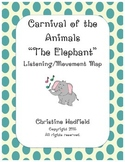 """Carnival of the Animals """"The Elephant"""" Listening / Movement Map"""