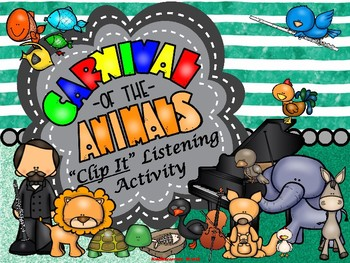 "Carnival of the Animals: Ultimate ""Clip It"" Listening Activity - PDF Ed."