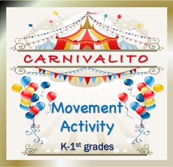 """Movement Activity—""""Carnivalito"""""""