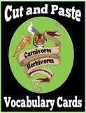 Carnivore, Herbivore, Omnivore Cut & Paste Vocabulary Cards