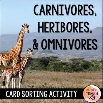 Carnivores, Herbivores, & Omnivores Sort