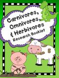 Carnivores, Omnivores, and Herbivores