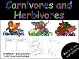 Carnivores and Herbivores - PreK to G2 - Science