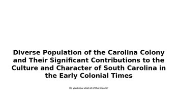 Carolina Colony Study Slides!