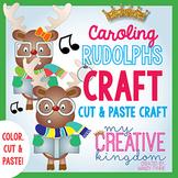 Caroling Reindeer / Rudolph Craft
