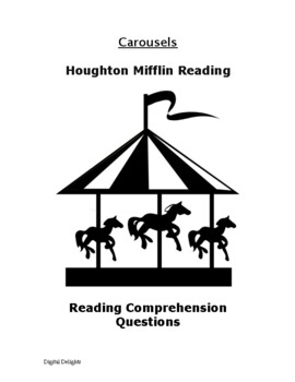 Carousel Trade Book (Houghton Mifflin) Comprehension Questions
