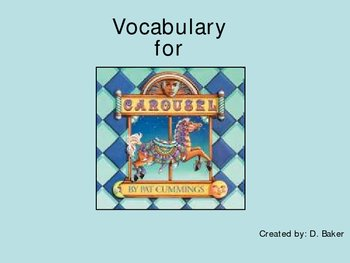 Carousel by Pat Cummings Vocabulary Words Houghton Mifflin Series