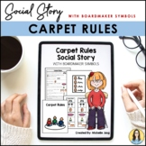 Carpet Rules - Social Story (Boardmaker Symbols) - Freebie