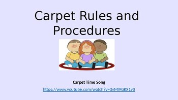 Carpet Rules and Procedures PowerPoint- Editable!