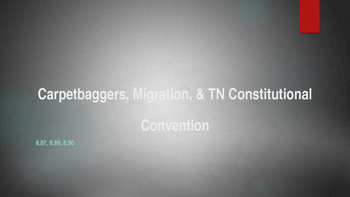 Carpetbaggers & Migration