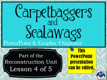 Carpetbaggers and Scalawags
