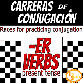 Carreras de Conjugación- ER Verbs in Present Tense