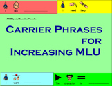Carrier Phrases for Increasing MLU and Expanding Expressiv