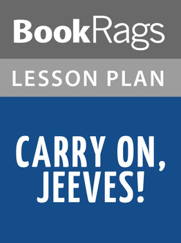 Carry on, Jeeves! Lesson Plans