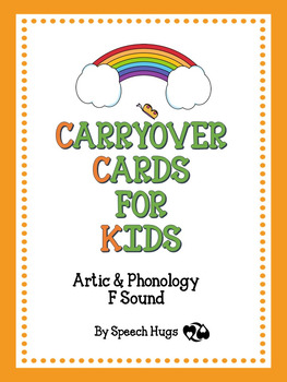 Carryover Cards for Kids : F Sound (by Speech Hugs)
